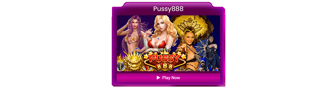 Pussy888 Banner Malaysia